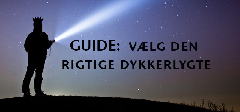 Guide til dykkerlygter